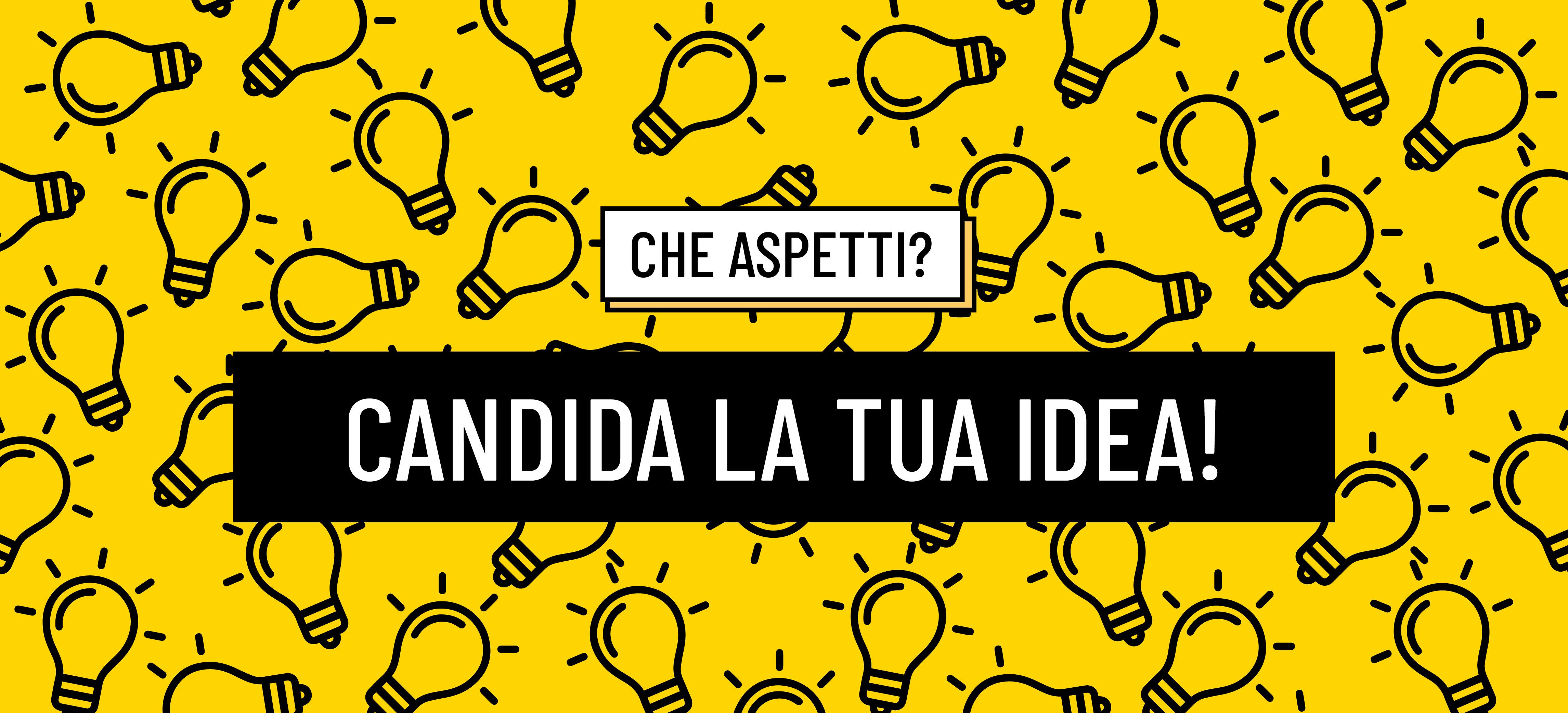 Candida la Tua Idea